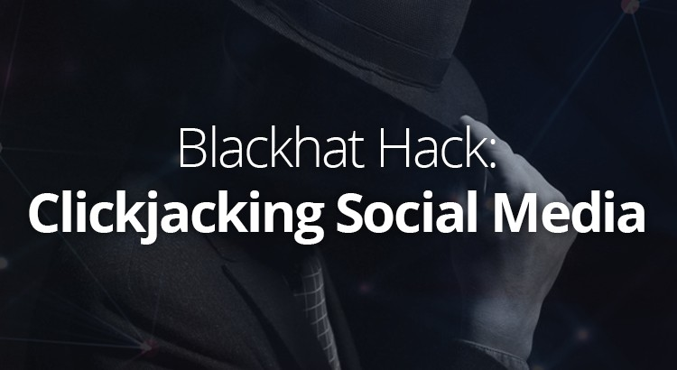 blackhat-hack-clickjacking-social-media