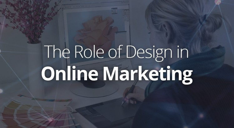 the-role-of-design-in-online-marketing