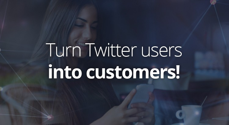 turn-twitter-users-into-customers